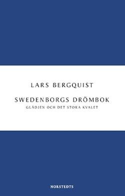 Swedenborgs drömbok : Glädjen och det stora kvalet