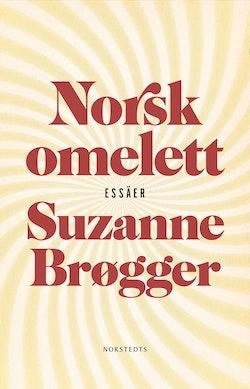 Norsk omelett : epistlar & anteckningar