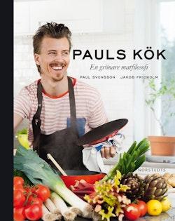 Pauls kök : en grönare matfilosofi