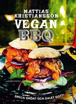 Vegan BBQ : grilla grönt och galet gott!