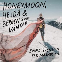 Honeymoon, hejdå & bergen som väntar