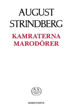Kamraterna, Marodörer