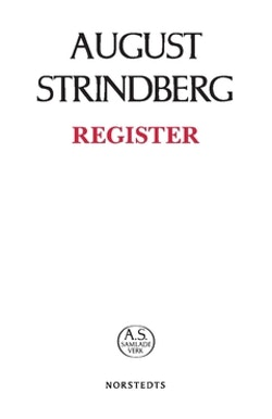 August Strindbergs Samlade Verk : register