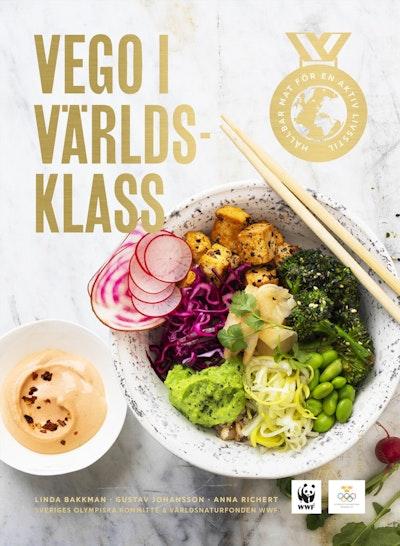 Vego i världsklass : hållbar mat för en aktiv livsstil
