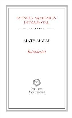 Inträdestal av Mats Malm