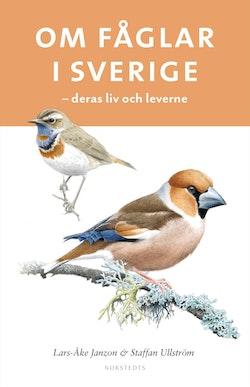 Om fåglar i Sverige : deras liv och leverne