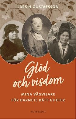Glöd och visdom : mina vägvisare för barnets rättigheter