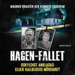 Hagen-fallet : Oskyldigt anklagad eller kallblodig mördare?