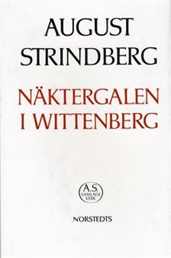 Näktergalen i Wittenberg : Nationalupplaga. 49, Näktergalen i Wittenberg