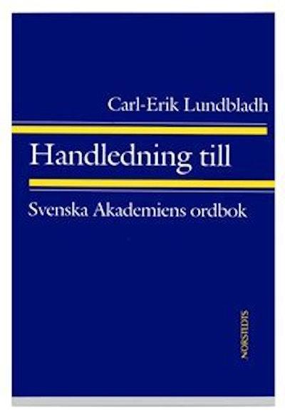 Handledning till Svenska akademiens ordbok
