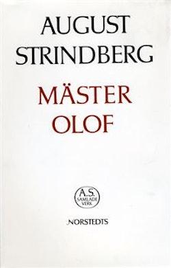 Mäster Olof : prosaupplagan, mellandramat, versupplagan : Nationalupplaga. 5, Mäster Olof : prosaupplagan, mellandramat, versupplagan