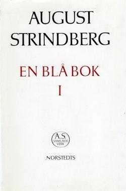 En blå bok I : avlämnad till vederbörande och utgörande kommentar till