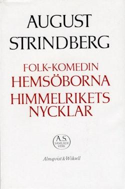 Folk-komedin Hemsöborna;Himmelrikets nycklar : Nationalupplaga. 32, Folk-komedin Hemsöborna;Himmelrikets nycklar