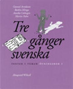 Tre gånger svenska Övningsbok 1