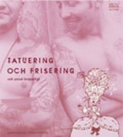 Läs och förstå Tatuering och frisering