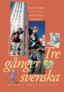 Tre gånger svenska Textbok 3