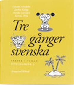Tre gånger svenska Övningsbok 3