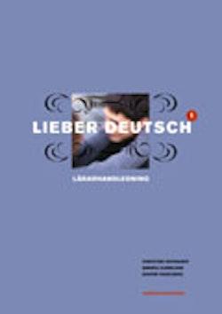 Lieber Deutsch 1 Lärarhandledning