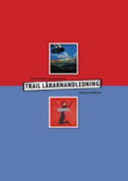Trail Lärarhandledning