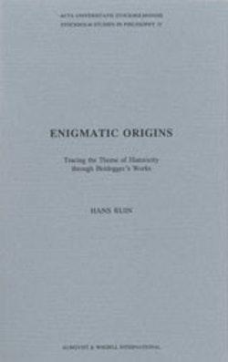 Enigmatic Origins Tracing the Theme of Historicity through Heidegger's Works