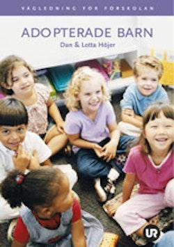 Adopterade barn : vägledning för förskolan