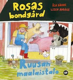 Rosas bondgård = Ruusan maalaistalo