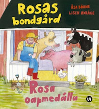 Rosas bondgård = Rosa oapmedállu