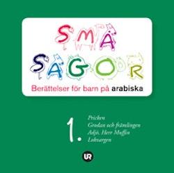 Småsagor : berättelser för barn på arabiska