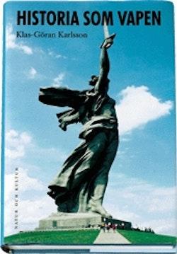 Historia som vapen : Historiebruk och Sovjetunionens upplösning 1985 19