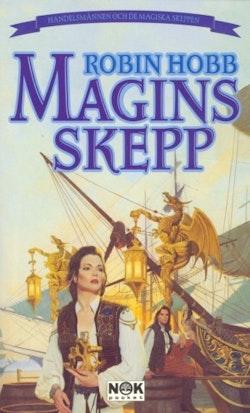 Magins skepp : Handelsmännen och de magiska skeppen, del 1