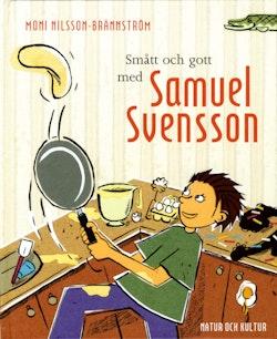 Smått och gott med Samuel Svensson