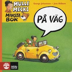 Mulle Mecks minsta bok : På väg