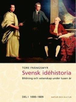 Svensk idéhistoria : bildning och vetenskap under tusen år. D. 1, 1000-1809