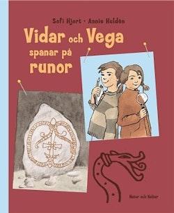 Vidar och Vega spanar på runor