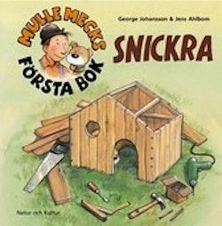 Mulle Mecks första bok : snickra