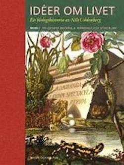 Idéer om livet : en biologihistoria. Bd 1