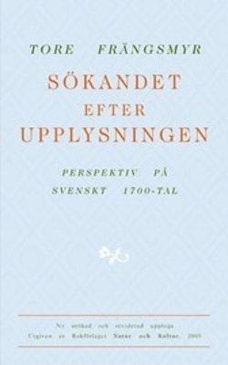 Sökandet efter upplysningen : perspektiv på svenskt 1700-tal