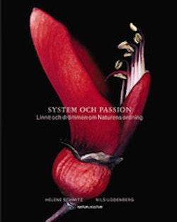 System och passion : Linné och drömmen om naturens ordning