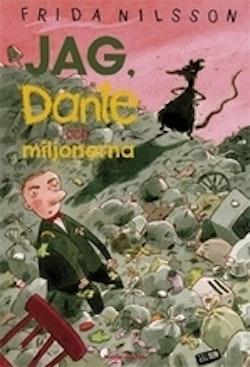 Jag, Dante och miljonerna