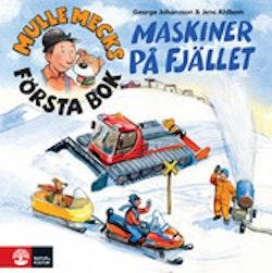 Mulle Mecks första bok : maskiner på fjället