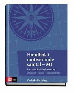 Handbok i motiverande samtal : teori, praktik och implementering