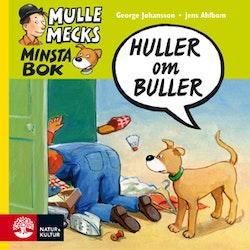 Mulle Mecks minsta bok : huller om buller