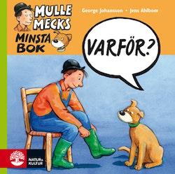 Mulle Mecks minsta bok : varför?