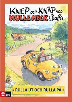 Knep & Knåp med Mulle Meck & Buffa : rulla ut och rulla på