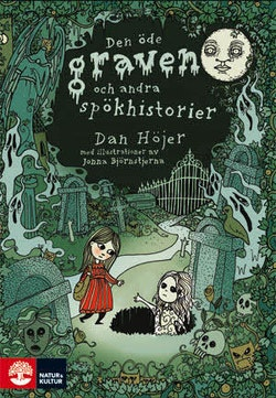 Den öde graven och andra spökhistorier