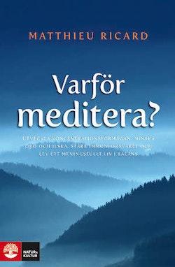Varför meditera?