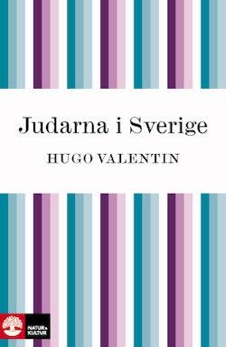 Judarna i Sverige : från 1774 till 1950-talet
