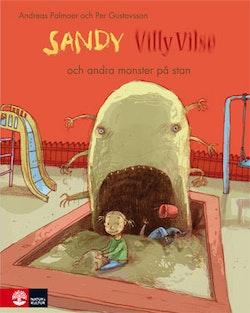 Sandy, Villy Vilse och andra monster på stan
