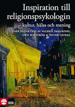 Inspiration till religionspsykologin: kultur, hälsa och mening