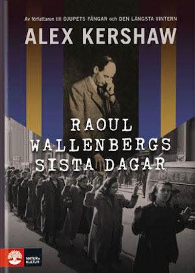 Raoul Wallenbergs sista dagar